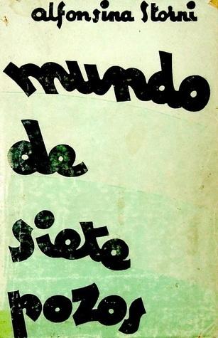 Mundo de siete pozos  by  Alfonsina Storni