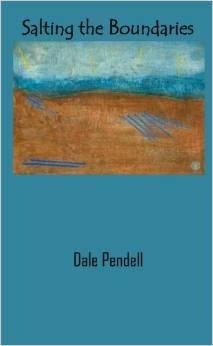 Salting the Boundaries Dale Pendell