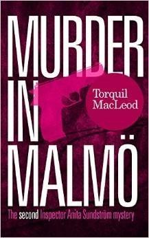 Murder in Malmo (Inspector Anita Sundstrom #2) Torquil MacLeod