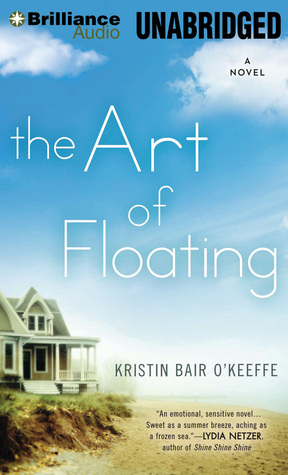 Art of Floating, The  by  Kristin Bair OKeeffe