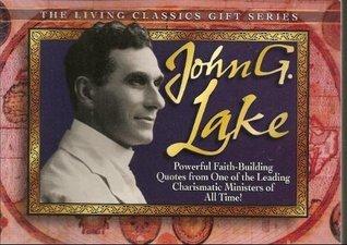 John G. Lake  by  Harrison House