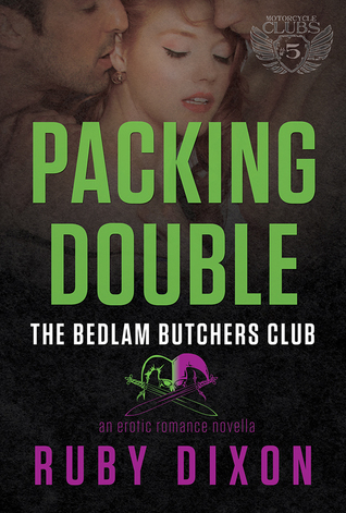 Packing Double (Bedlam Butchers #2)  by  Ruby Dixon