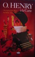 A La Carte  by  O. Henry