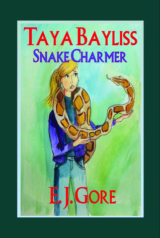 Taya Bayliss - Snake Charmer E.J. Gore
