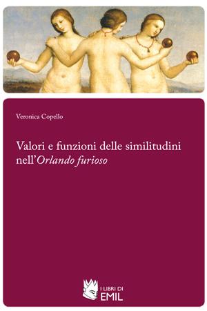 Valori e funzioni delle similitudini nellOrlando furioso  by  Veronica Copello