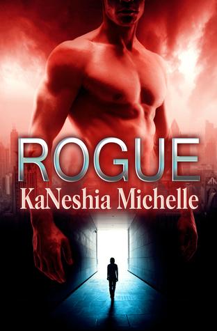 Rogue  by  KaNeshia Michelle