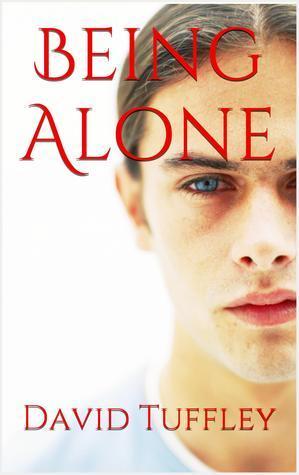 Being Alone  by  David Tuffley
