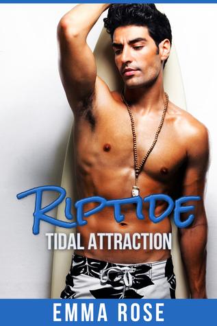 Riptide: Tidal Attraction Emma  Rose