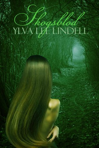 Skogsblod Ylva Lee Lindell