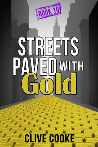 Book 10 Streets Paved with Gold  by  Clive Cooke