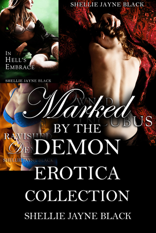 Marked  by  the Demon Erotica Collection by Shellie Jayne Black