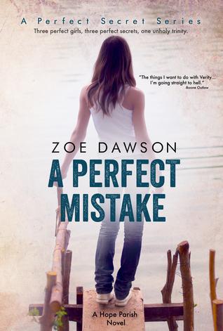 A Perfect Mistake (A Perfect Secret, #2)  by  Zoe  Dawson