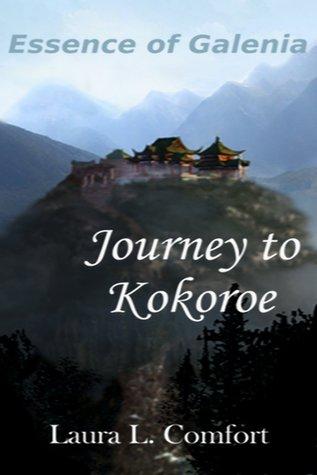 Journey to Kokoroe  by  Mrs Laura L Comfort