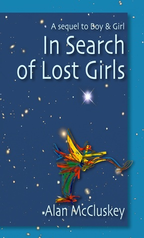 In Search of Lost Girls  by  Alan McCluskey