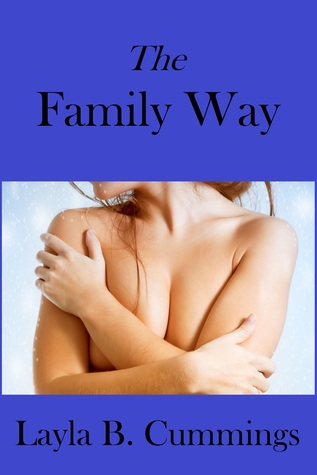 The Family Way  by  Layla B. Cummings