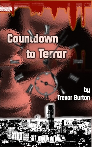 Countdown To Terror  by  Trevor Burton