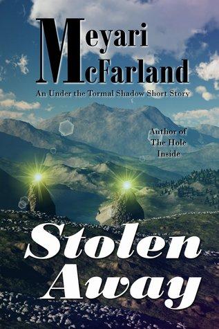 Stolen Away  by  Meyari McFarland