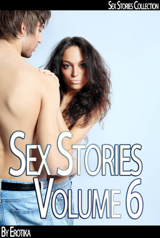 Real Sex Stories - One Night Stand (Volume 6)  by  Erotika