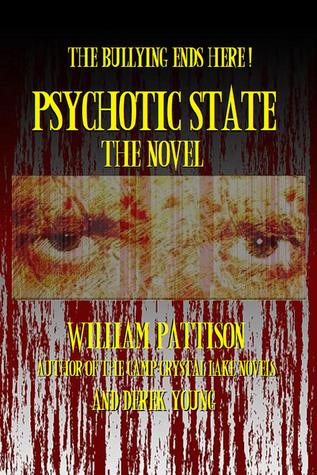Psychotic State: The Novel William Pattison