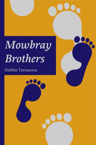 Mowbray Brothers  by  Debbie Terranova