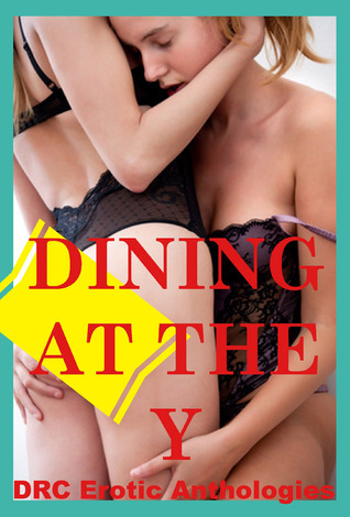 Dining at the Y DRC Erotic Anthologies