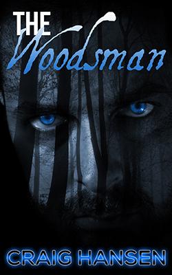 The Woodsman  by  Craig Hansen