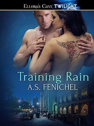 Training Rain (Psychic Mates, #3)  by  A.S. Fenichel