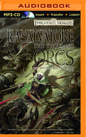 Thousand Orcs, The R.A. Salvatore