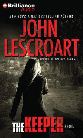 Keeper, The: A Novel  by  John Lescroart