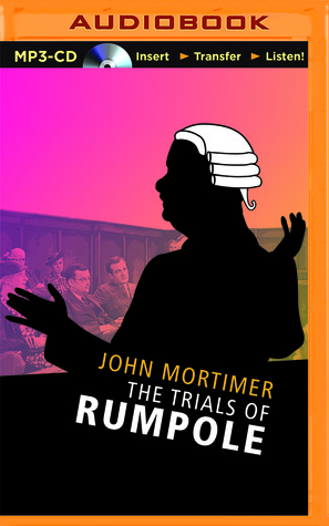 Trials of Rumpole, The  by  John Mortimer