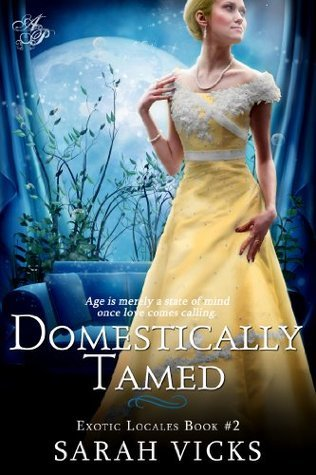 Domestically Tamed: Book 2 Sarah Vicks