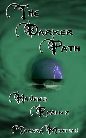 The Darker Path  by  Tamara Monteau