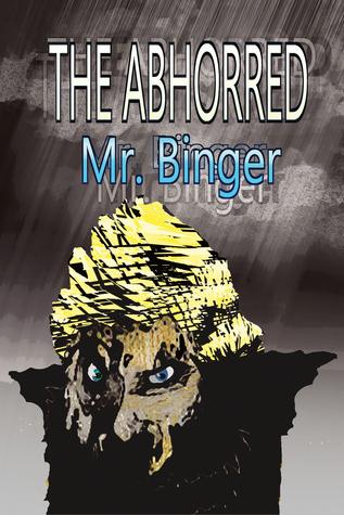 The Abhorred Mr. Binger