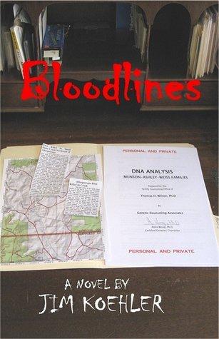 Bloodlines  by  Jim Koehler