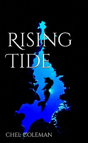Rising Tide  by  Chel Coleman