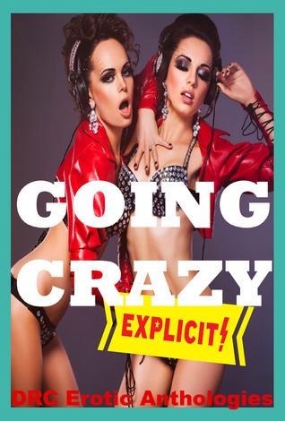 Groups Going Crazy DRC Erotic Anthologies