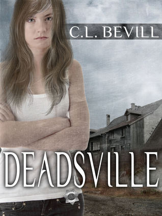 Deadsville  by  C.L. Bevill