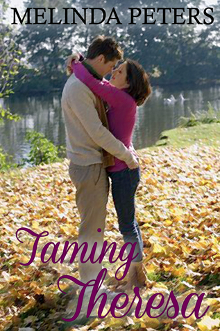 Taming Theresa  by  Melinda Peters