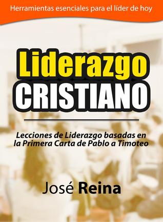 Liderazgo Cristiano Jose Reina