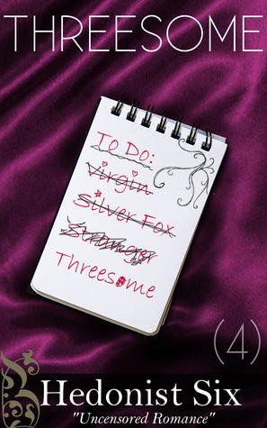 Threesome (The Rebound List #4) Hedonist Six