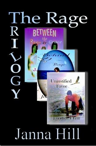 The Rage Trilogy [unabridged] Janna Hill