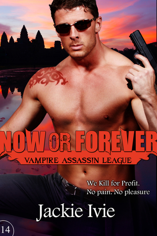 Now or Forever  by  Jackie Ivie