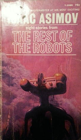 The Best of the Robots Isaac Asimov