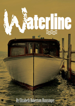 Waterline  by  Elizabeth Robertson Huntsinger