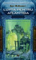 Lupta pentru Atlantida  by  Andy McDermott