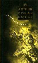 Il Principe Nero  by  Arthur Conan Doyle