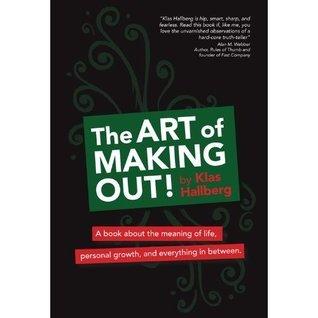 The Art of making out!  by  Klas Hallberg