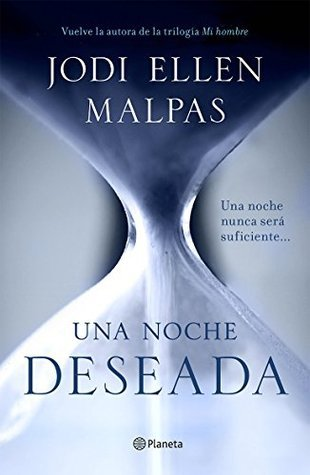 Una noche. Deseada (Edición dedicada) (Una noche, #1)  by  Jodi Ellen Malpas