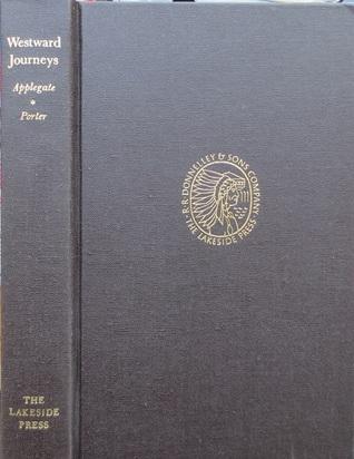 Westward Journeys  by  Jese Applegate