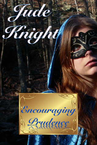 Encouraging Prudence (Virtue Sisters #1)  by  Jude Knight